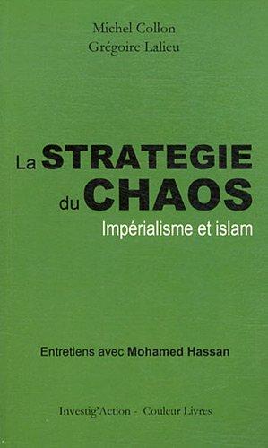 La stratégie du chaos : Impérialisme e...