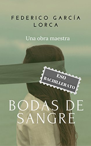 Bodas de sangre: Edición para ESO y Bachillerato par Federico García Lorca