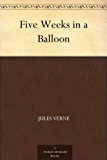 Five Weeks in a Balloon (English Edition)