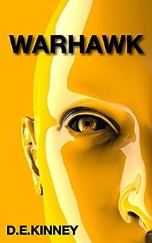Warhawk by [Kinney, D.E.]