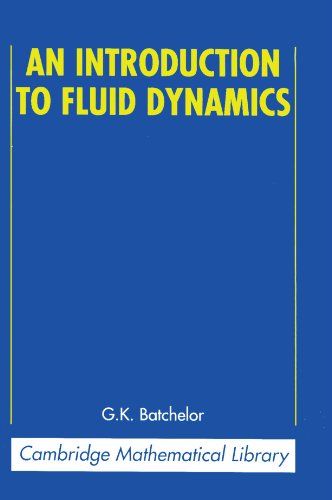 An Introduction to Fluid Dynamics Paperback (Cambridge Mathematical Library) por Batchelor