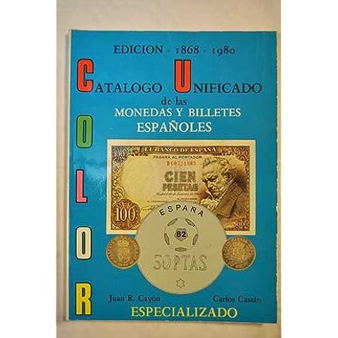 Las monedas y billetes españoles: 1868-1980 especializado