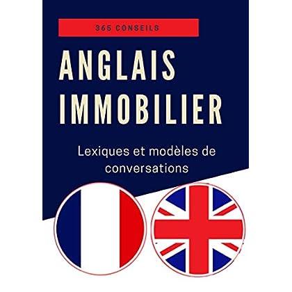 Anglais immobilier : lexiques et modèles de conversations