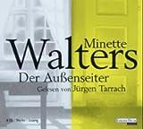 Der Außenseiter: Thriller - Lesung - Minette Walters
