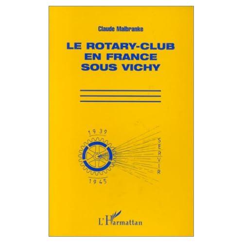 Le Rotary-club en France sous Vichy