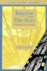 Kingdom of the Film Stars: Journey into Jordan (Lonely Planet Journeys) Paperback