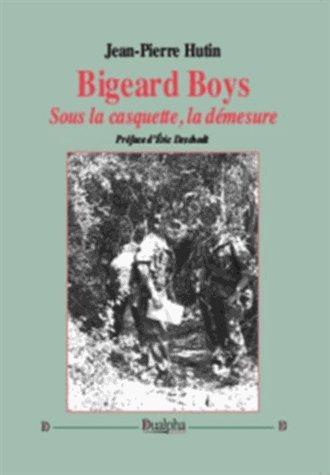 Bigeard Boys : Sous la casquette, la démesure par (Broché - Mar 10, 2017)