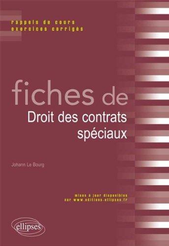 Fiches de Droit des Contrats Spéciaux par Johann Le-Bourg