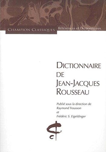 Dictionnaire de Jean-Jacques Rousseau par Raymond Trousson