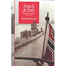 Attack & Sink. The Battle of the Atlantic Summer 1941
