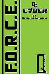 F.O.R.C.E.: 4: Cyber (English Edition)