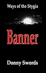 Ways of the Stygia- Banner (Ways of the Stygia- Characters Book 1)