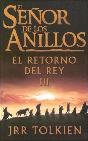 El Retorno Del Rey: 3 (Lord of the Rings) por J. R. R. Tolkien
