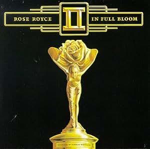 Rose Royce II: In Full Bloom
