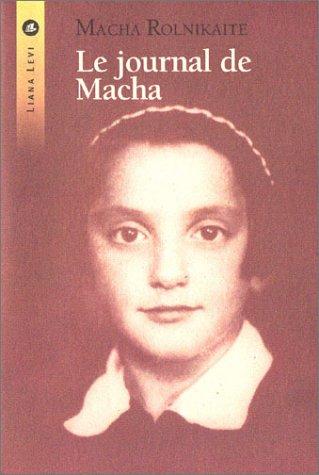 Le Journal de Macha : De Vilnius à Stutthof 1941-...