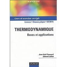Thermodynamique : Bases et explications, Cours et exercices corrigés