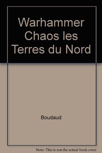 Warhammer Chaos les Terres du Nord