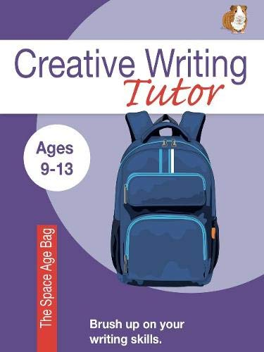 The Space Age Bag (Brush Up On Your Writing Skills): Creative Writing Tutor: Volume 4