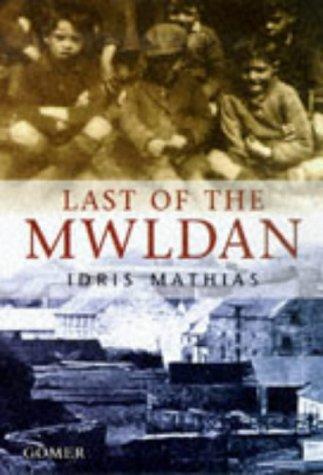 Last of the Mwldan, The