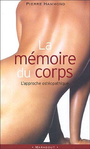 La Memoire Du Corps par Pierre Hammond