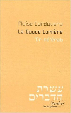 LA DOUCE LUMIERE. 'Or Né'érab