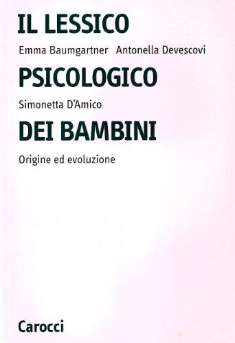 Il lessico psicologico dei bambini. Origine ed evoluzione