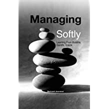 Managing Softly by Bertrand Jouvenot (2005-11-30)