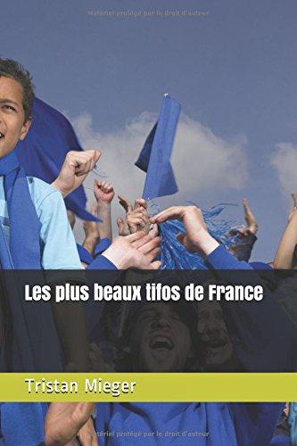 Les plus beaux tifos de France