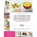 750 grammes : Le cours de pâtisserie, confiserie glace