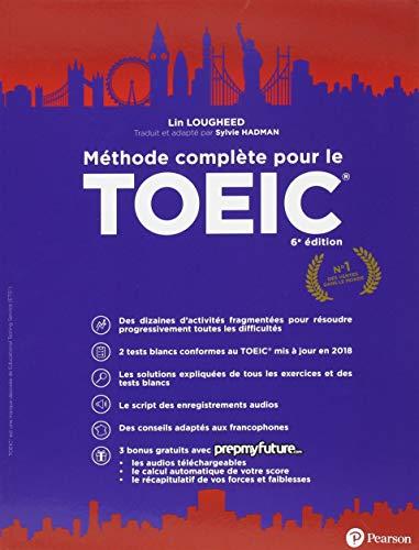 Méthode complète pour le TOEIC 6e édition par Lin Lougheed