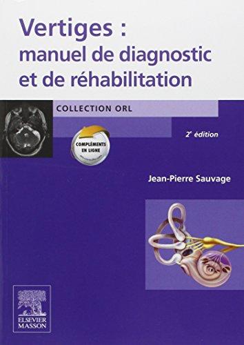 Vertiges : manuel de diagnostic et de rhabilitation