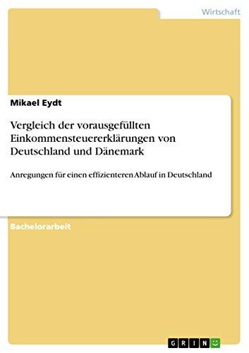 Vergleich der vorausgefüllten Einkommensteuererklärungen von Deutschland und Dänemark: Anregungen für einen effizienteren Ablauf in Deutschland