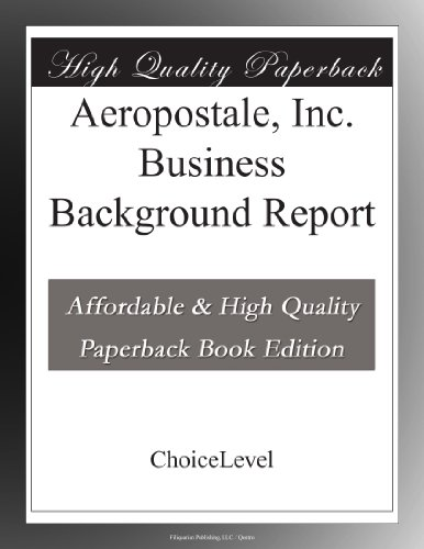 aeropostale-inc-business-background-report