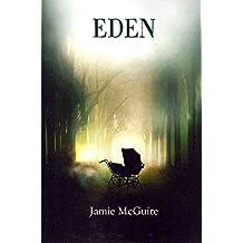 [Eden] (By: Jamie Mcguire) [published: April, 2012]