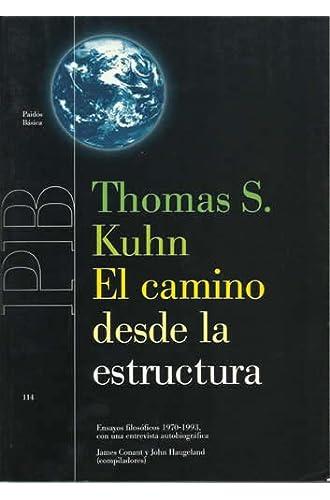 Camino Desde La Estructura, El. Ensayos Filosoficos 1970