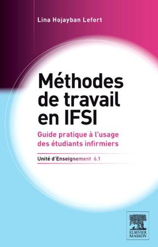 Méthodes de travail : UE 6.1, Guide pratique à l'usage des étudiants infirmiers (et d'autres étudiants ou professionnels de santé...)