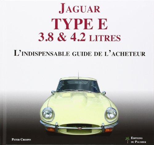 jaguar-type-e-38-42-l-lindispensable-guide-de-lacheteur