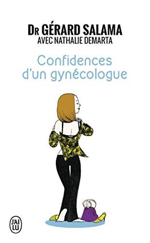 Confidences d'un gynécologue par Gerard Salama