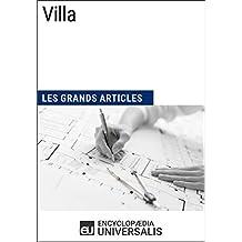 Villa: Les Grands Articles d'Universalis (French Edition)