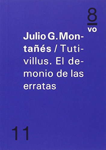 Tutivillus. El Demonio De Las Erratas (en 8vo)