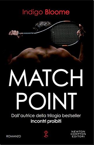 Match Point (eNewton Narrativa) di [Bloome, Indigo]