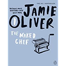 The Naked Chef by Jamie Oliver (2010-01-28)