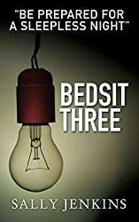 Bedsit Three: A Gripping Tale of Murder and Love