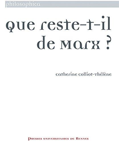 Que reste-t-il de Marx ?