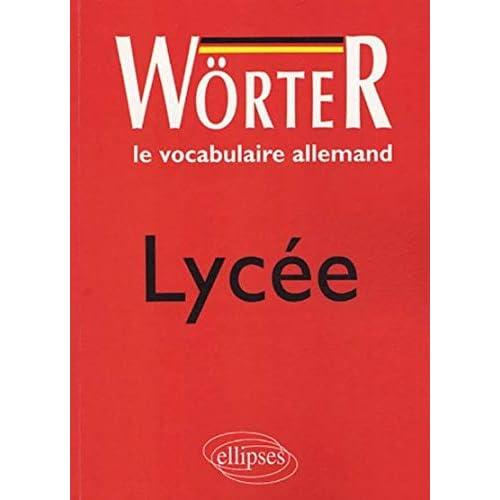 Le vocabulaire allemand, lycée, Wörter