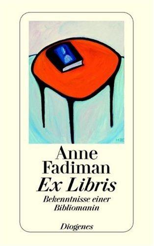 Buchseite und Rezensionen zu 'Ex Libris' von Anne Fadiman