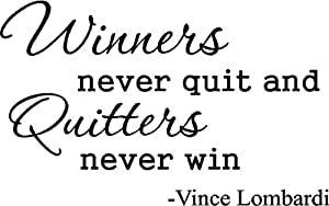 """Vince Lombardi """" Winners never quit and quitters never win """" inspirational football coach wall quotes art sayings vinyl decals stickers"""