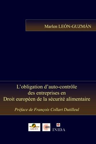 L'obligation d'auto-contrôle des entreprises en Droit européen de la sécurité alimentaire
