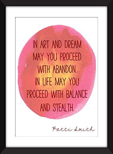 Patti Smith Art and Dream / Kunst und Traum Zitat Ungerahmter Druck (Traum-kunst-druck)
