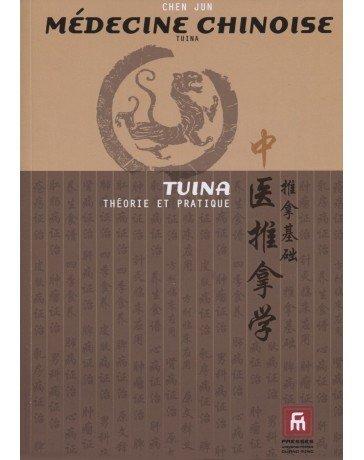 Les Bases thoriques et pratiques du Tuina